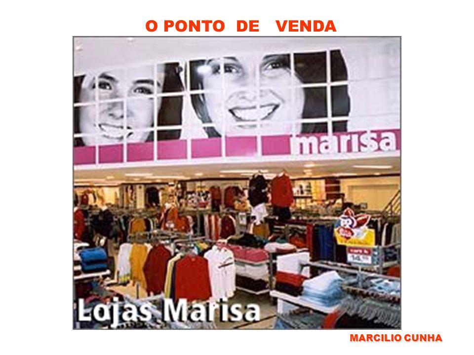 O PONTO DE VENDA MARCILIO CUNHA