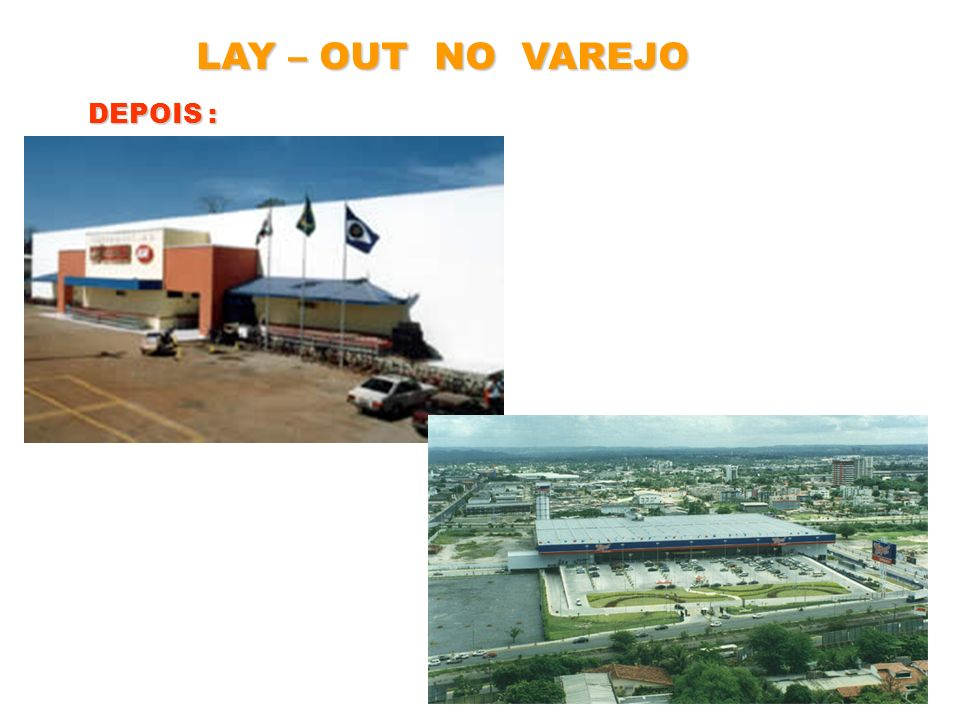 LAY – OUT NO VAREJO DEPOIS :