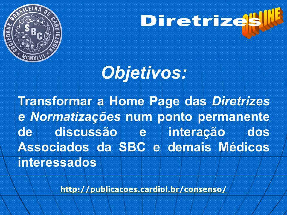 Transformar a Home Page das Diretrizes e Normatizações num ponto permanente de discussão e interação dos Associados da SBC e demais Médicos interessad