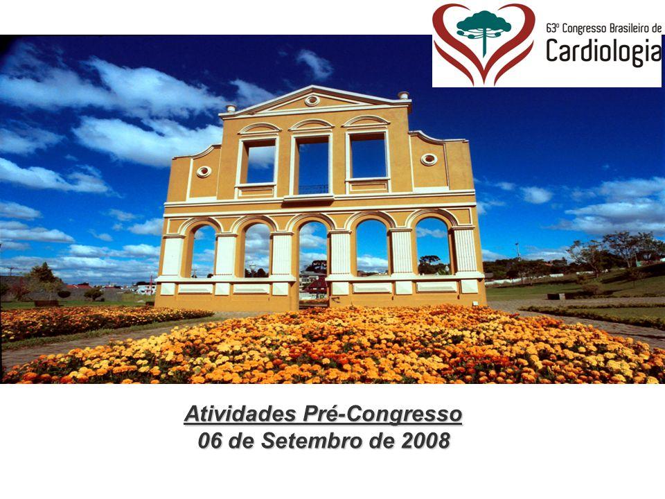 Atividades Pré-Congresso 06 de Setembro de 2008 Fartura e comodidade de estacionamento para os participantes que optarem por condução própria.