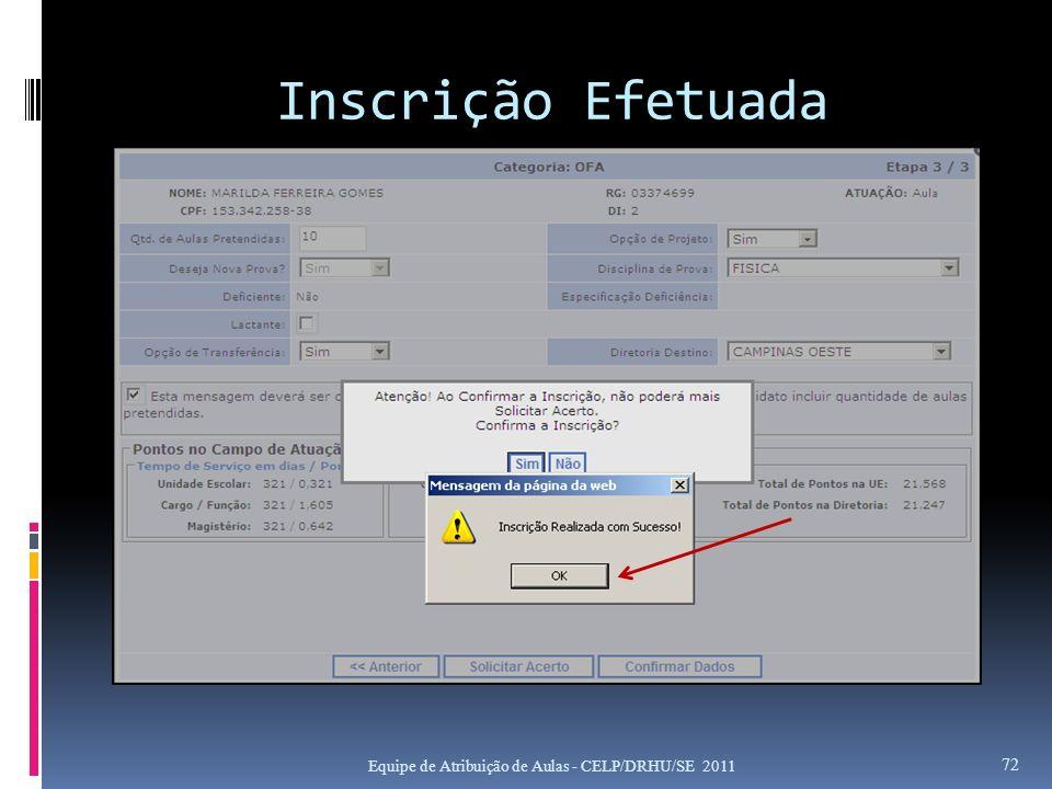 Inscrição Efetuada Equipe de Atribuição de Aulas - CELP/DRHU/SE 2011 72
