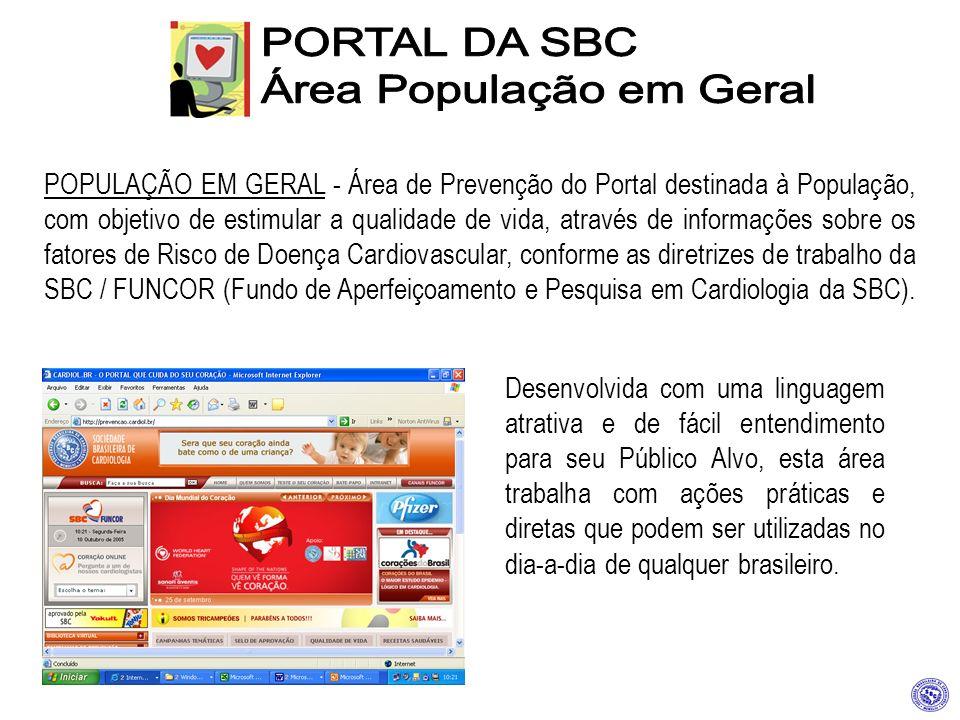 POPULAÇÃO EM GERAL - Área de Prevenção do Portal destinada à População, com objetivo de estimular a qualidade de vida, através de informações sobre os