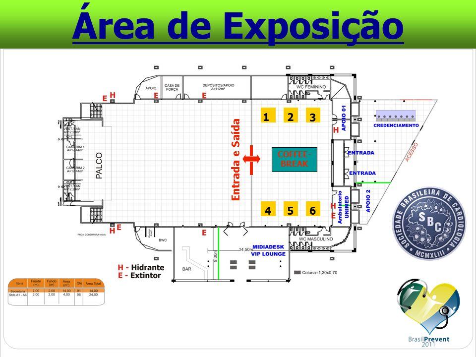 Entrada e Saída COFFEE- BREAK 12 3 654 Área de Exposição