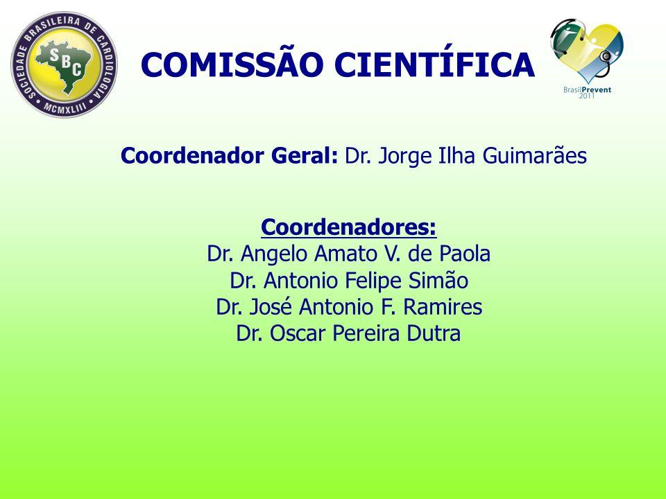 COMISSÃO CIENTÍFICA Coordenadores: Dr. Angelo Amato V.