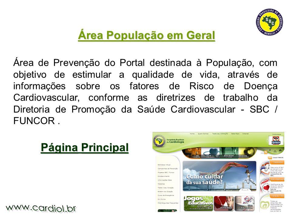 Área de Prevenção do Portal destinada à População, com objetivo de estimular a qualidade de vida, através de informações sobre os fatores de Risco de