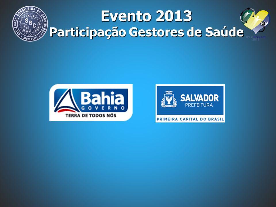 Evento 2013 Participação Gestores de Saúde