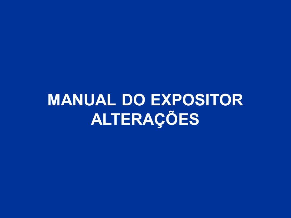 MANUAL DO EXPOSITOR ALTERAÇÕES