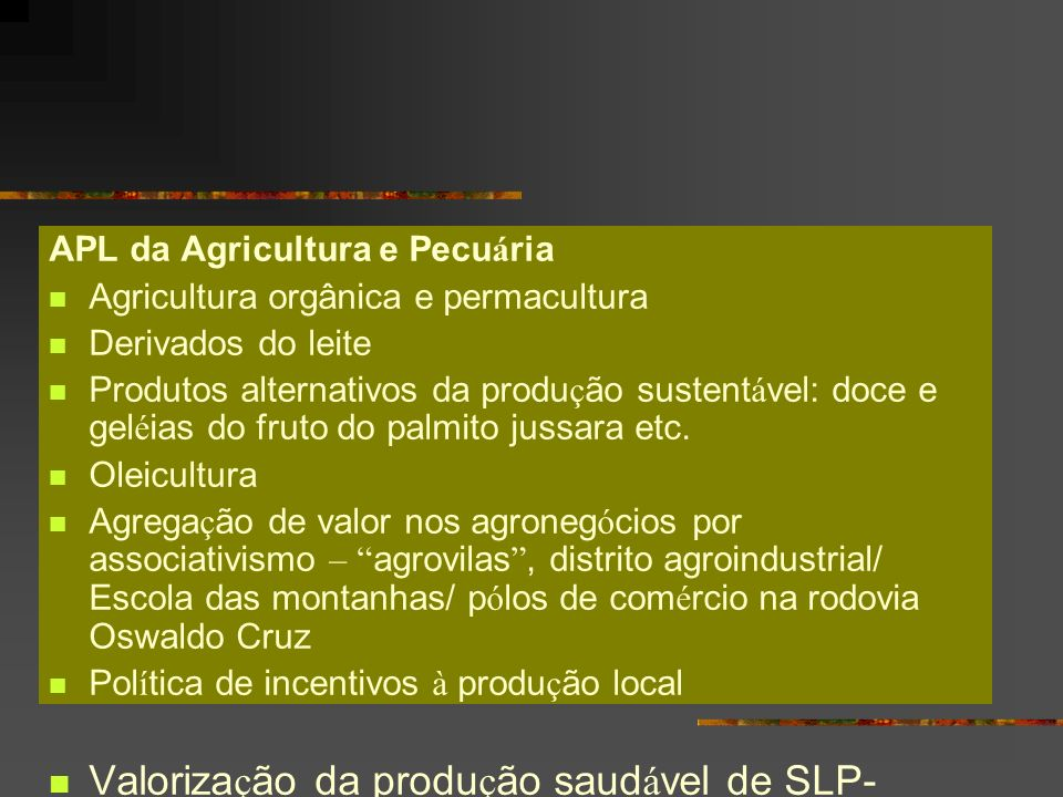 APL da Agricultura e Pecu á ria Agricultura orgânica e permacultura Derivados do leite Produtos alternativos da produ ç ão sustent á vel: doce e gel é