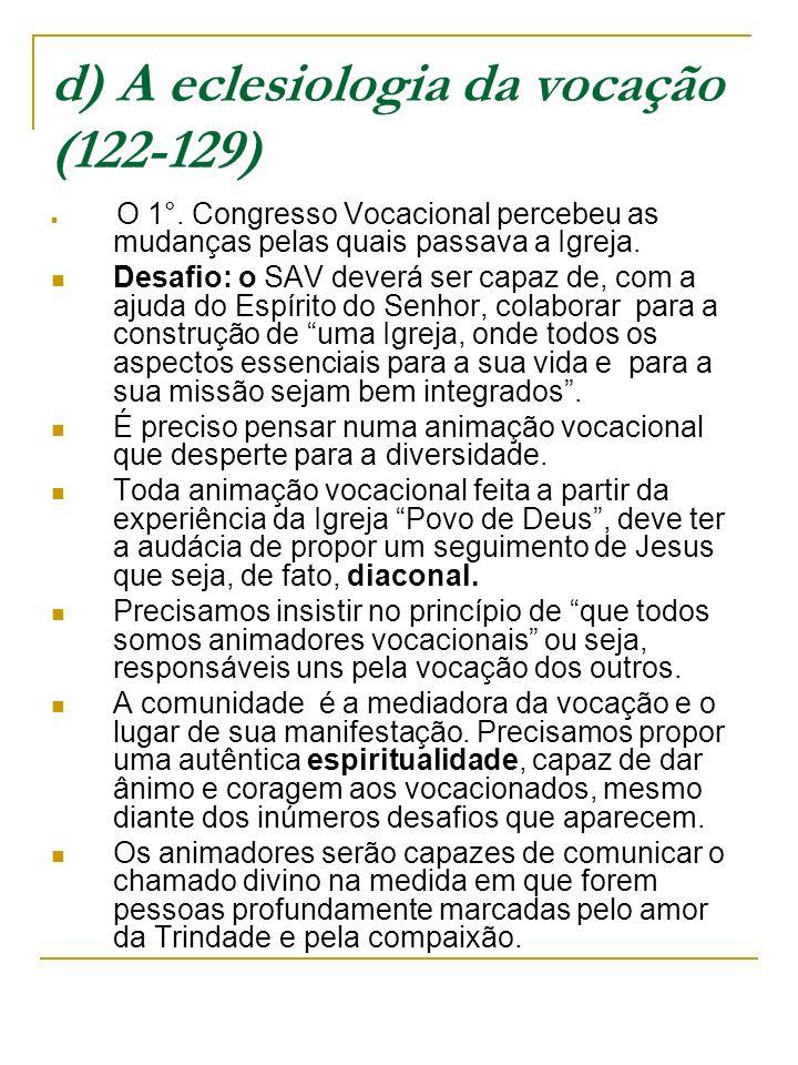 d) A eclesiologia da vocação (122-129) O 1°.