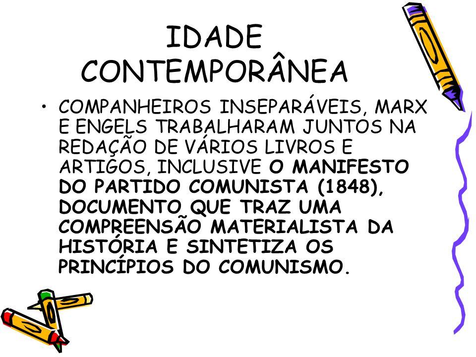 COMPANHEIROS INSEPARÁVEIS, MARX E ENGELS TRABALHARAM JUNTOS NA REDAÇÃO DE VÁRIOS LIVROS E ARTIGOS, INCLUSIVE O MANIFESTO DO PARTIDO COMUNISTA (1848), DOCUMENTO QUE TRAZ UMA COMPREENSÃO MATERIALISTA DA HISTÓRIA E SINTETIZA OS PRINCÍPIOS DO COMUNISMO.