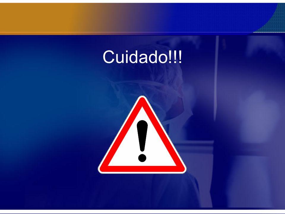 Cuidado!!!
