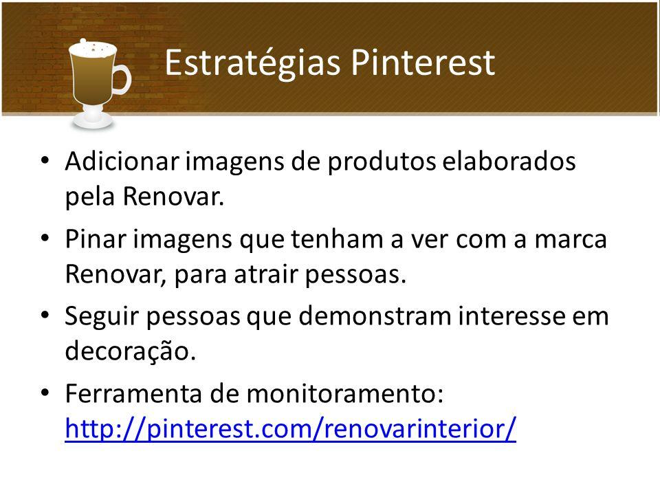 Estratégias Pinterest Adicionar imagens de produtos elaborados pela Renovar.