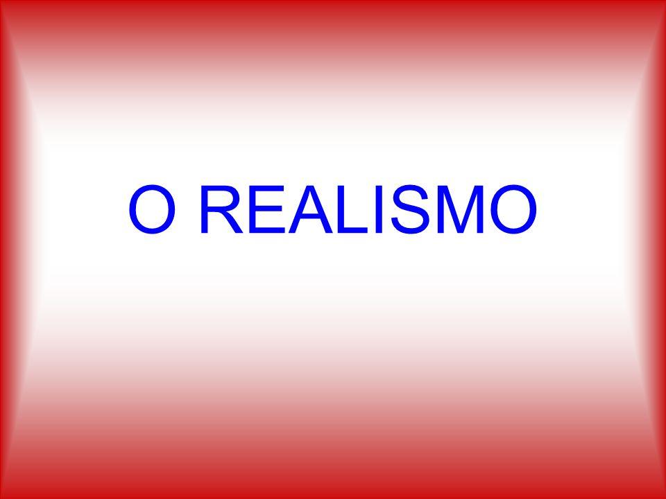 O REALISMO