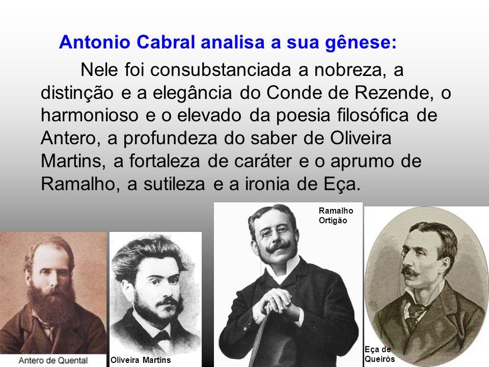 Antonio Cabral analisa a sua gênese: Nele foi consubstanciada a nobreza, a distinção e a elegância do Conde de Rezende, o harmonioso e o elevado da po