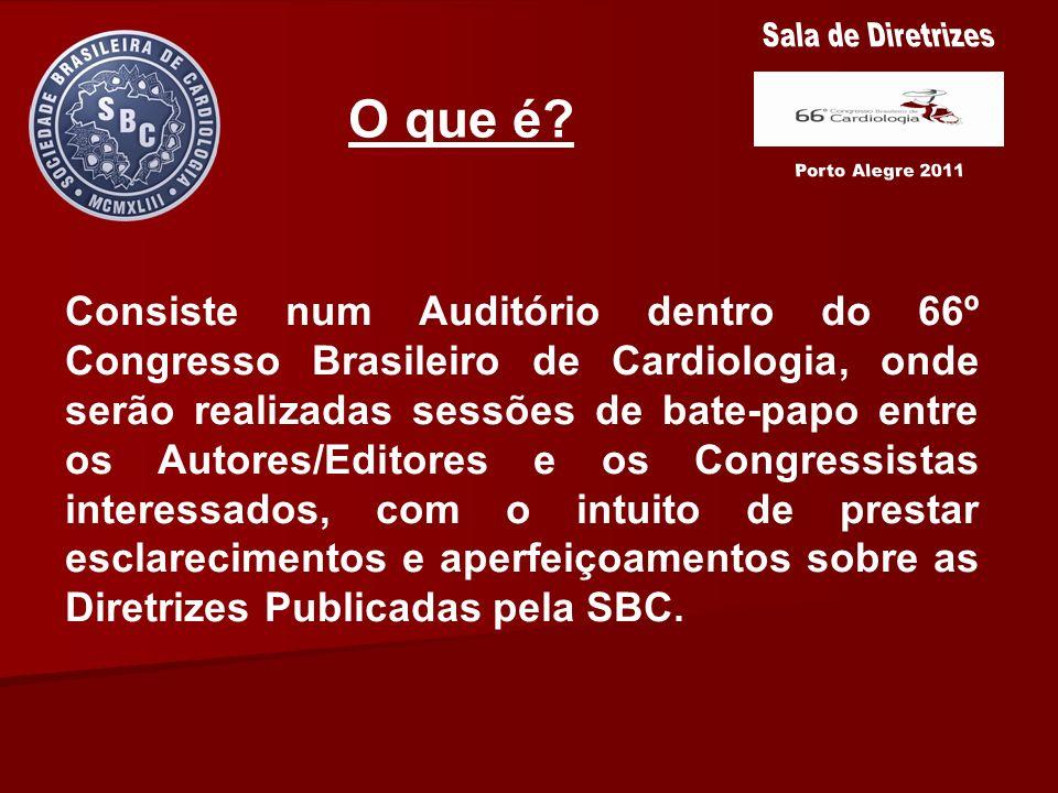 O que é? Consiste num Auditório dentro do 66º Congresso Brasileiro de Cardiologia, onde serão realizadas sessões de bate-papo entre os Autores/Editore