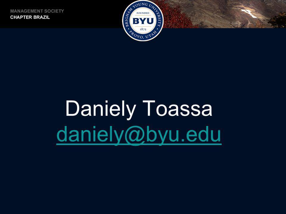 Daniely Toassa daniely@byu.edu daniely@byu.edu