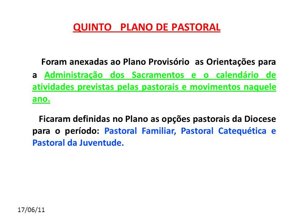17/06/11 Foram anexadas ao Plano Provisório as Orientações para a Administração dos Sacramentos e o calendário de atividades previstas pelas pastorais