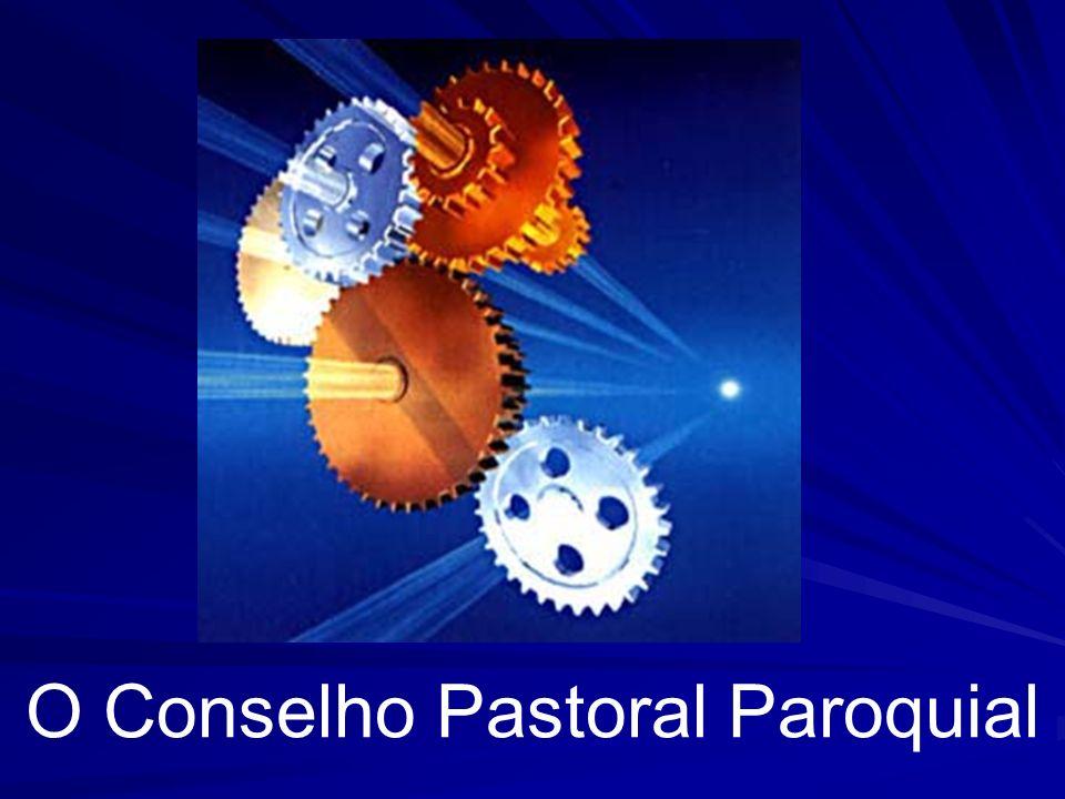 O Conselho Pastoral Paroquial