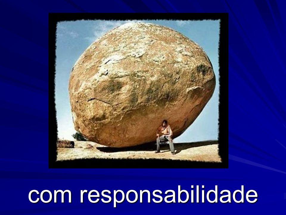 com responsabilidade