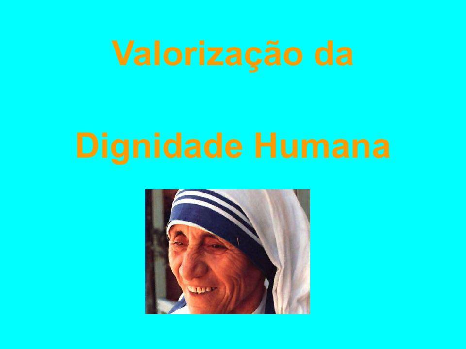 Valorização da Dignidade Humana