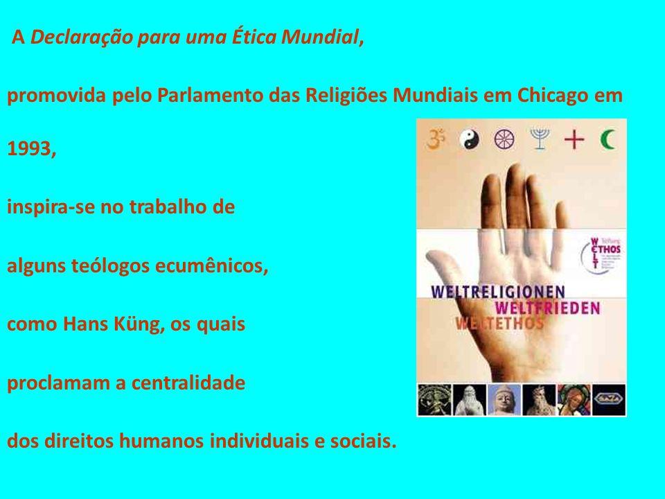 A Declaração para uma Ética Mundial, promovida pelo Parlamento das Religiões Mundiais em Chicago em 1993, inspira-se no trabalho de alguns teólogos ec