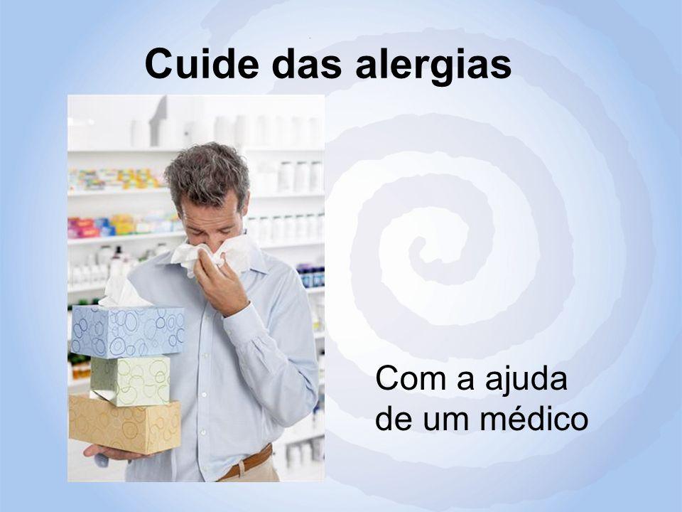 Cuide das alergias Com a ajuda de um médico
