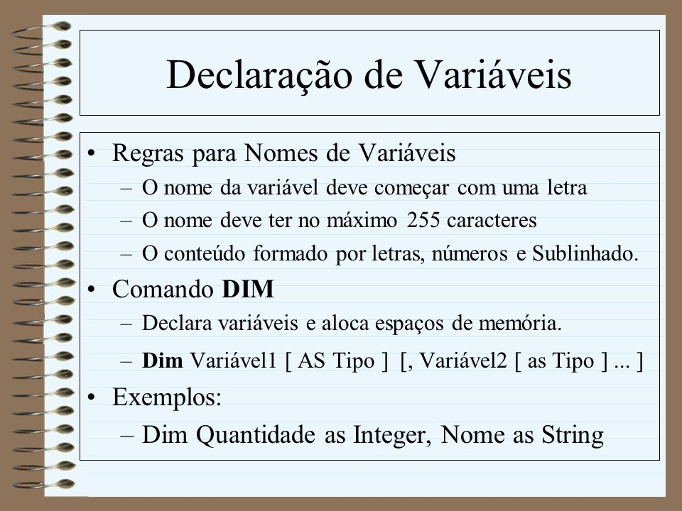 Repetição -For...Next For var = inicio To fim [ Step inc ] [comandos] [Exit For] [comandos] Next [variável]