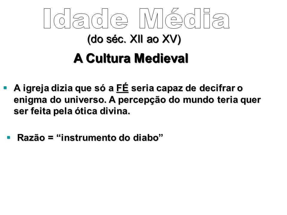 A Cultura Medieval (do séc.