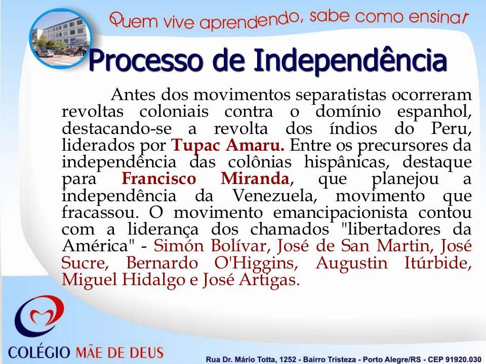 Antes dos movimentos separatistas ocorreram revoltas coloniais contra o domínio espanhol, destacando-se a revolta dos índios do Peru, liderados por Tu