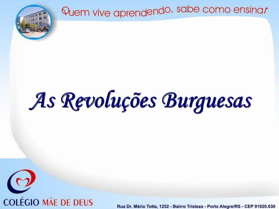 As Revoluções Burguesas