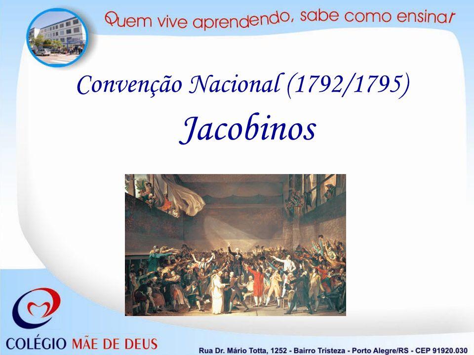 Convenção Nacional (1792/1795) Jacobinos