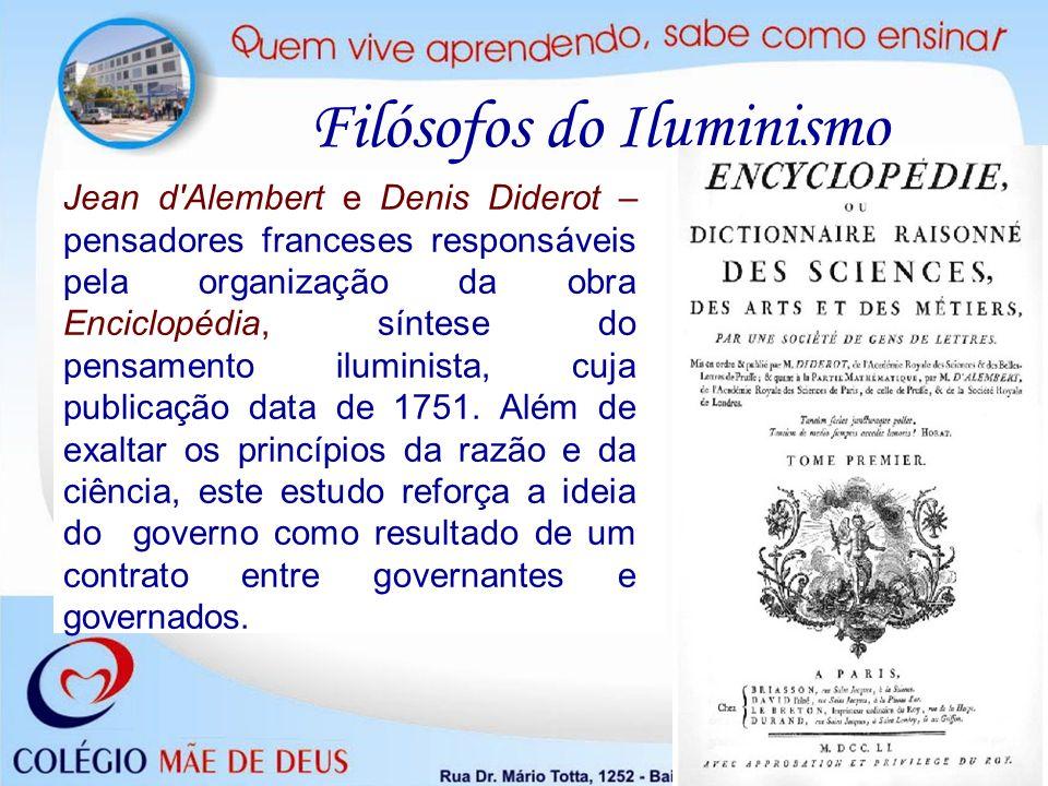 Filósofos do Iluminismo Jean d'Alembert e Denis Diderot – pensadores franceses responsáveis pela organização da obra Enciclopédia, síntese do pensamen