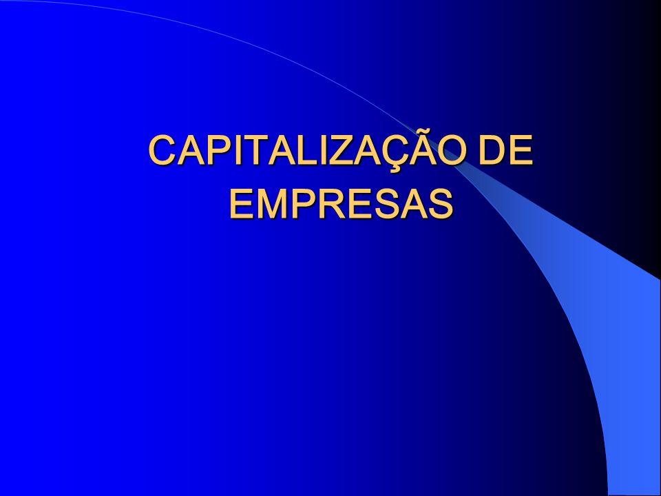 CAPITALIZAÇÃO DE EMPRESAS