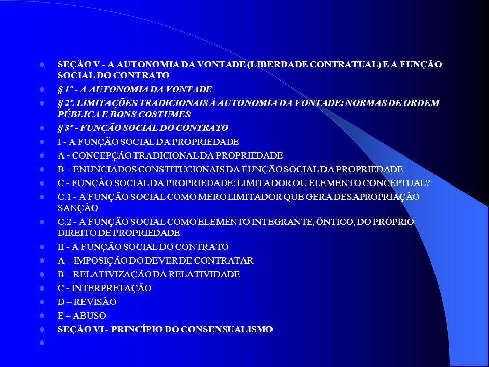 CAPÍTULO III – ELEMENTOS DOS CONTRATOS SEÇÃO I - DAS PARTES § 1º.