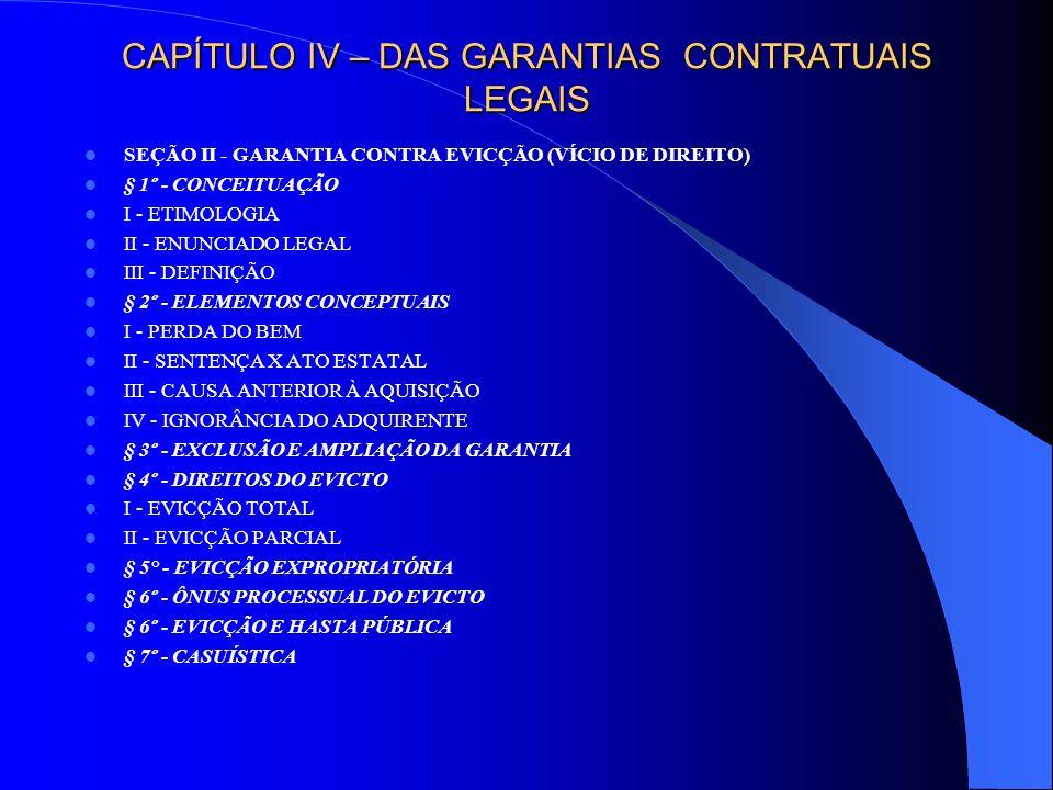 CAPÍTULO V – CLASSIFICAÇÃO DOS CONTRATOS SEÇÃO I - CLASSIFICAÇÃO QUANTO À NATUREZA DA OBRIGAÇÃO § 1º - CONTRATOS COM OBRIGAÇÕES UNILATERAIS E BILATERAIS I - CONTRATOS COM OBRIGAÇÕES BILATERAIS, OU SINALAGMÁTICOS II - CONTRATOS COM OBRIGAÇÕES UNILATERAIS III - CONTRATO PLURILATERAL IV - REPERCUSSÕES DA CLASSIFICAÇÃO A - EXCEPTIO NON ADIMPLETI CONTRACTUS A.1 - CONCEITUAÇÃO A.2 - RENÚNCIA E A CLÁUSULA SOLVE ET REPETE B - CLÁUSULA RESOLUTIVA TÁCITA C - RESPONSABILIDADE PELOS RISCOS D - DEMAIS EFEITOS § 2º- CONTRATOS ONEROSOS E GRATUITOS I - CONCEITUAÇÃO II - REPERCUSSÕES § 3º - CONTRATOS COMUTATIVOS E ALEATÓRIOS I - CONCEITUAÇÃO II - REPERCUSSÕES § 4º - CONTRATOS CAUSAIS E ABSTRATOS