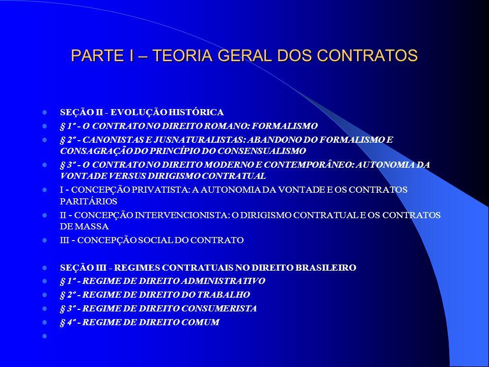CAPÍTULO II – PRINCÍPIOS FUNDAMENTAIS SEÇÃO I - PRINCÍPIO DA BOA-FÉ § 1º - CONCEITUAÇÃO I - BOA-FÉ SUBJETIVA (boa-fé crença): consciência interior da licitude da conduta.