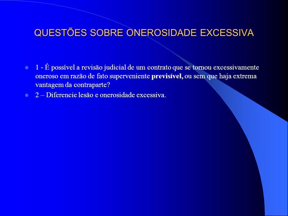 SEÇÃO III - PRINCÍPIO DA FORÇA OBRIGATÓRIA § 1º - CONCEITUAÇÃO § 2º - DIREITO POSITIVO § 3º - LIMITAÇÕES I - CASO FORTUITO E FORÇA MAIOR II - ANULAÇÃO POR DEFEITOS NO NEGÓCIO JURÍDICO III - EXCEÇÃO DE CONTRATO NÃO CUMPRIDO IV - ONEROSIDADE EXCESSIVA IV - LESÃO V - REDUÇÃO DA CLÁUSULA PENAL VI - REVISÃO JUDICIAL AMPLA À LUZ DA BOA-FÉ OBJETIVA, DA EQUIDADE E DA FUNÇÃO SOCIAL DO CONTRATO SEÇÃO IV - PRINCÍPIO DA RELATIVIDADE DOS EFEITOS DO CONTRATO § 1º - DEFINIÇÃO § 2º - EXCEÇÕES