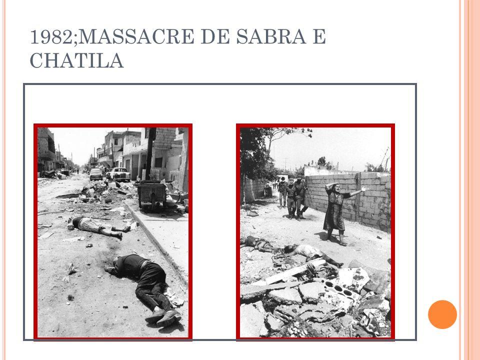 1982;MASSACRE DE SABRA E CHATILA