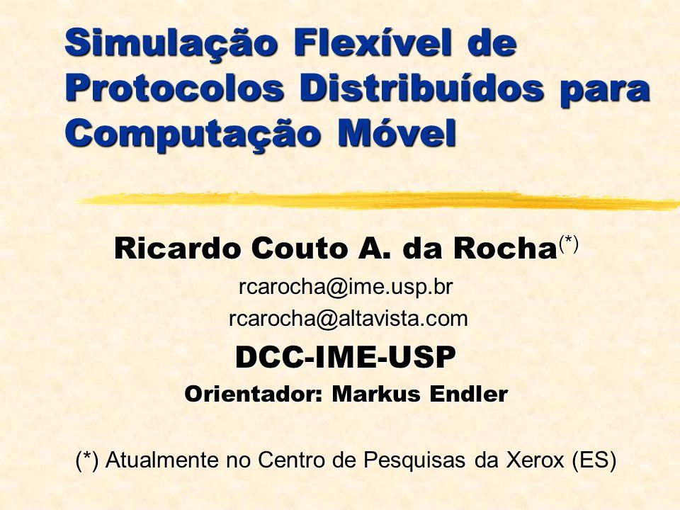 Modelo de Sistema Protocolos Distribuídos Modelo de Sistema Protocolos Distribuídos Enlace de Dados e Físico Transporte e Rede ProtocolosDistribuídos Aplicações