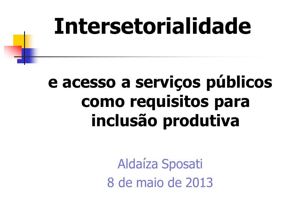 questões de saída: por que a discussão sobre intersetorialidade das e nas políticas sociais públicas se mostra necessária.
