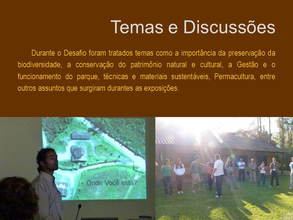 Durante o Desafio foram tratados temas como a importância da preservação da biodiversidade, a conservação do patrimônio natural e cultural, a Gestão e