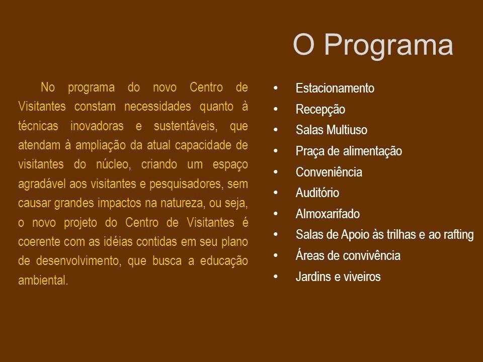 O Programa No programa do novo Centro de Visitantes constam necessidades quanto à técnicas inovadoras e sustentáveis, que atendam à ampliação da atual