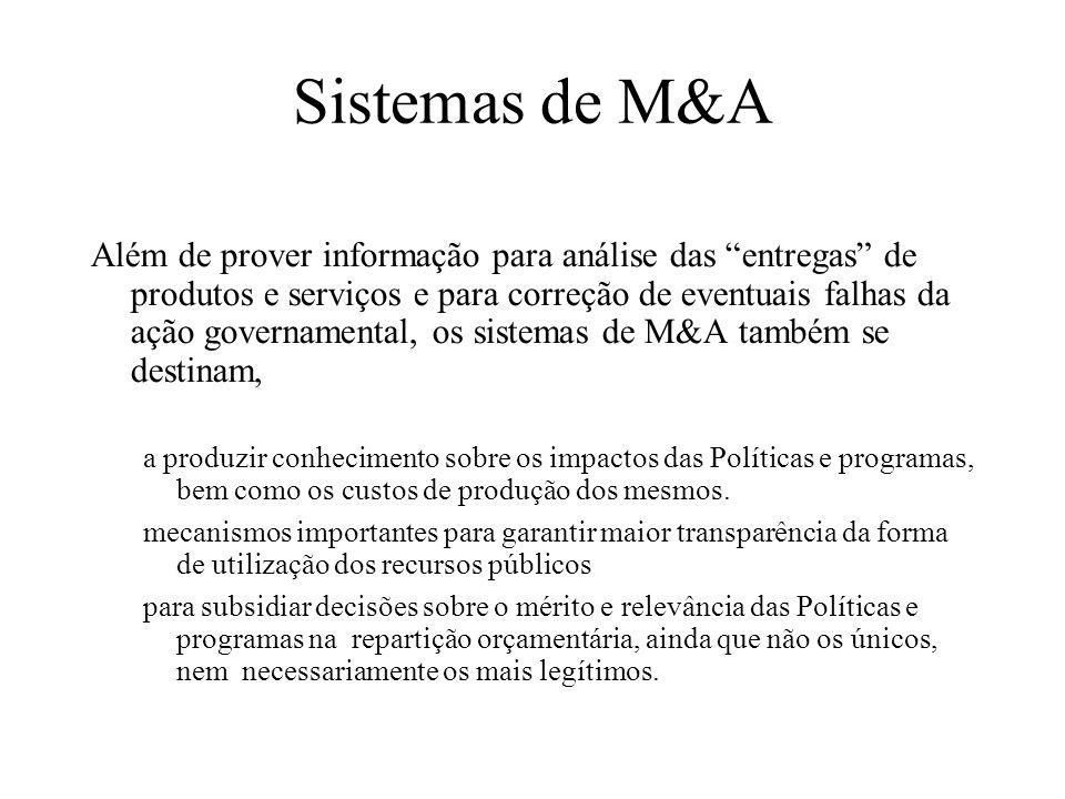 Sistema de M&A Sistema de M&A no Ciclo de Políticas e Programas