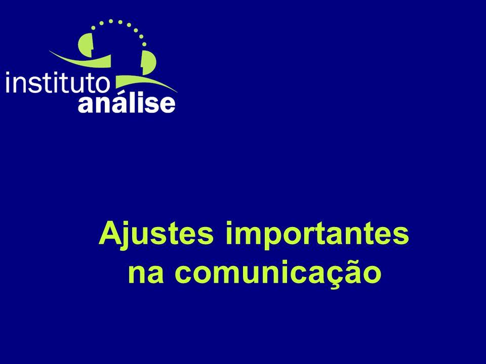 Ajustes importantes na comunicação