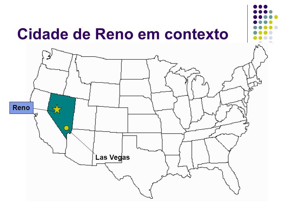 2 Cidade de Reno em contexto Reno Las Vegas
