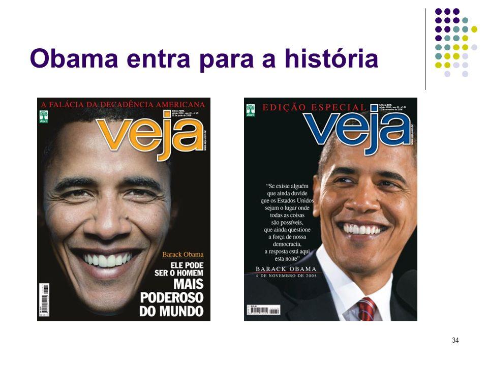 34 Obama entra para a história A escolha do primeiro negro para concorrer à Presidência dos Estados Unidos por um dos dois grandes partidos quebra um