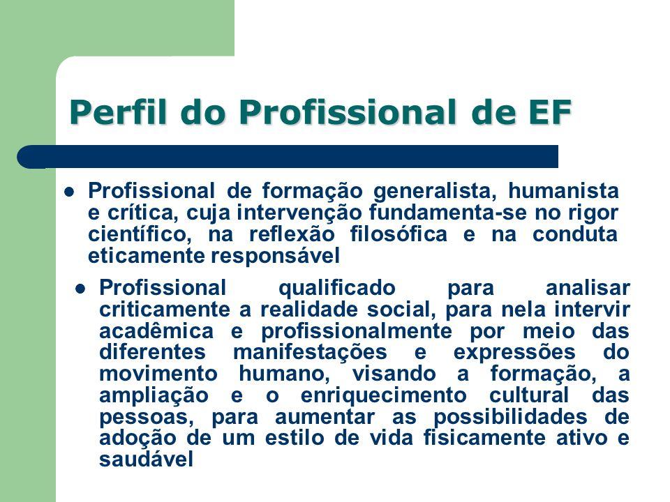 Profissional de formação generalista, humanista e crítica, cuja intervenção fundamenta-se no rigor científico, na reflexão filosófica e na conduta eti