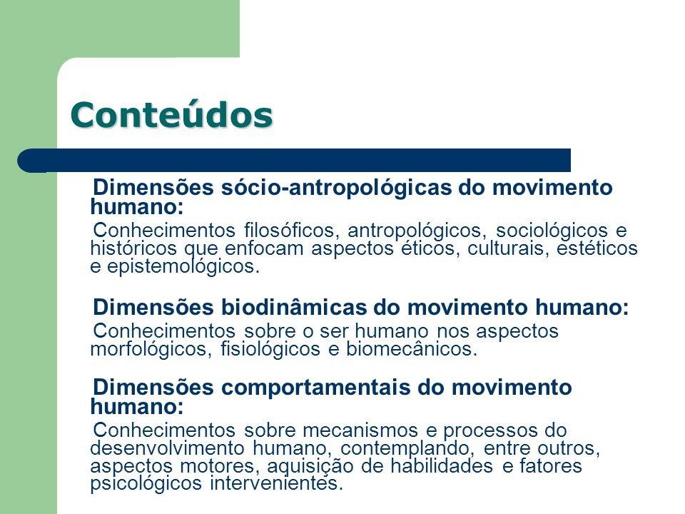 Dimensões sócio-antropológicas do movimento humano: Conhecimentos filosóficos, antropológicos, sociológicos e históricos que enfocam aspectos éticos,