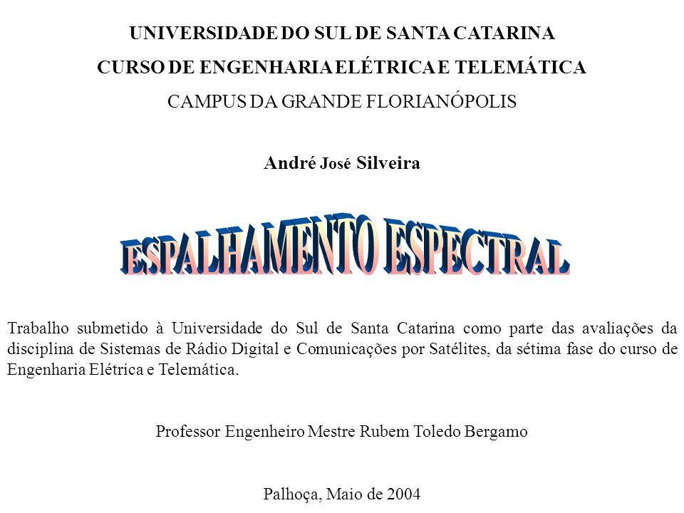 UNIVERSIDADE DO SUL DE SANTA CATARINA CURSO DE ENGENHARIA ELÉTRICA E TELEMÁTICA CAMPUS DA GRANDE FLORIANÓPOLIS André José Silveira Trabalho submetido