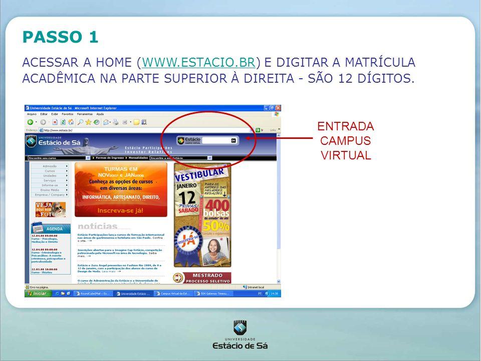 DIGITAR SENHA PASSO 2 DIGITAR SENHA